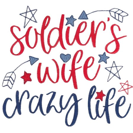 Soldier's Wife Crazy Life