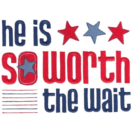 He Is So Worth The Wait