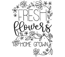 Fresh Flowers Home Grown