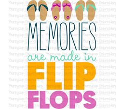Memories Are Made In Flip Flops SVG