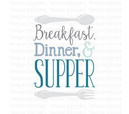 Breakfast Dinner And Supper SVG