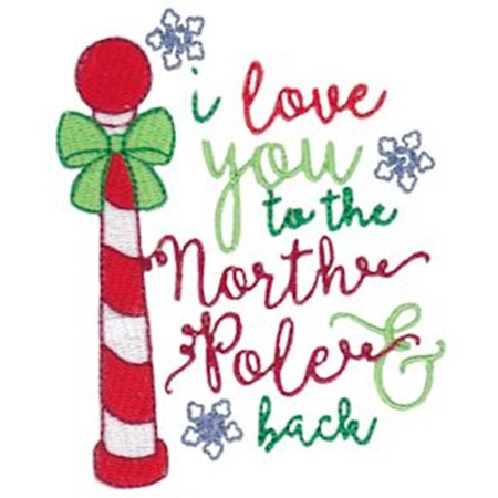 I Love You To The North Pole And Back