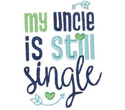 My Uncle Is Still Single