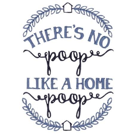 Theres No Poop Like A Home Poop