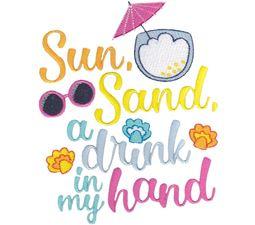 Sun Sand A Drink In My Hand