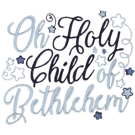 Oh Holy Child of Bethlehem