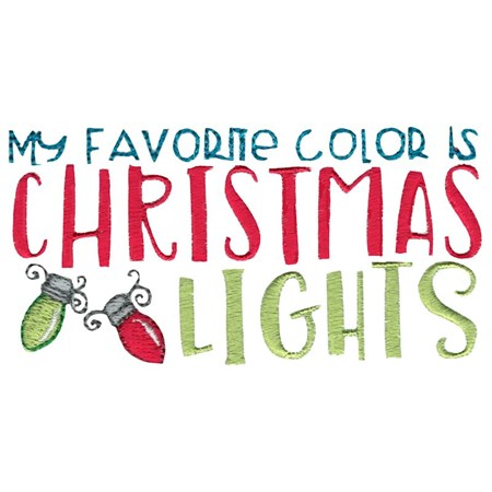 My Favorite Color Is Christmas Lights