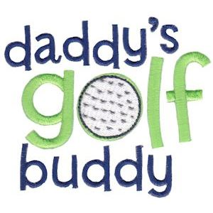 Embroidery Design Set - Daddys Buddy Sentiments 2
