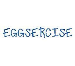 Eggsercise