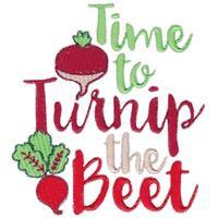 Time To Turnip The Beet