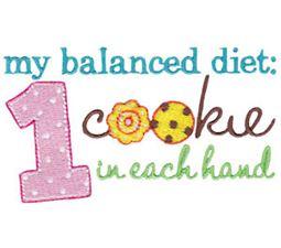 Balanced Diet 1 Cookie In Each Hand