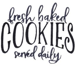 Fresh Baked Cookies Served Daily