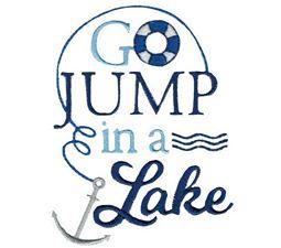 Go Jump In A Lake