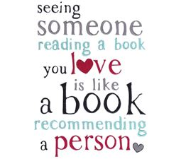 See Someone Reading a Book You Love