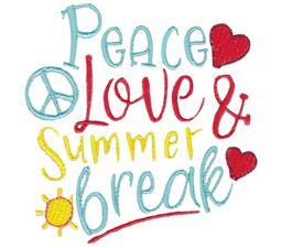 Peace Love And Summer Break