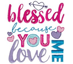 Blessed Because You Love Me