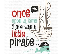 Once Upon A Time There Was A Little Pirate SVG