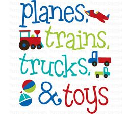Planes Trains Trucks And Toys SVG
