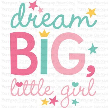 Dream Big Little Girl SVG