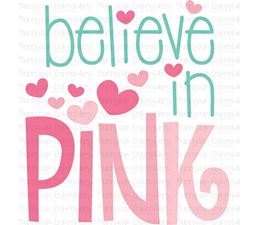 Believe In Pink SVG