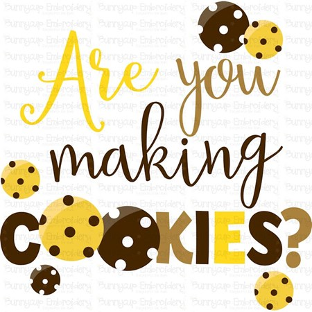 Are You Making Cookies SVG