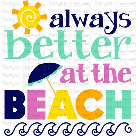 Always Better At The Beach SVG