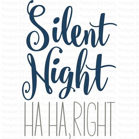 Silent Night Ha Ha Right SVG