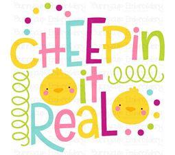Cheepin It Real SVG