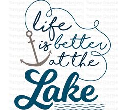 Life Is Better At The Lake SVG