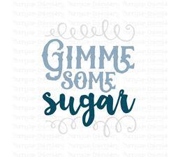 Gimme Some Sugar SVG