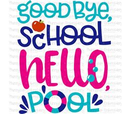 Good Bye School Hello Pool SVG