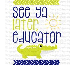 See Ya Later Educator SVG