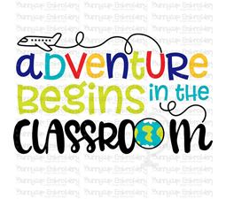Adventure Begins In The Classroom SVG
