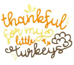 Thankful For My Little Turkey