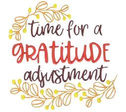 Time For A Gratitude Adjustment