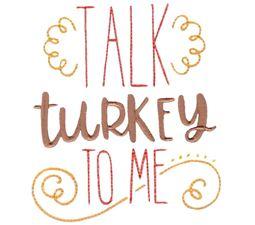 Talk Turkey To Me