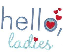 Hello Ladies