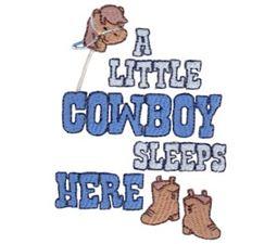A Little Cowboy Sleeps Here