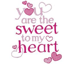 You Are The Sweet To My  Heart