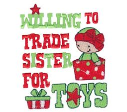 Willing To Trade Sister For Toys