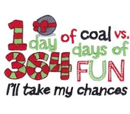 1 Day of Coal 363 Days Of Fun