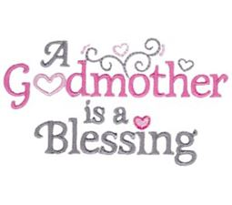 A Godmother Is A Blessing