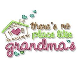 There;s No Place Like Grandma
