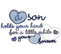 A Son Holds Your Hand For A Little While