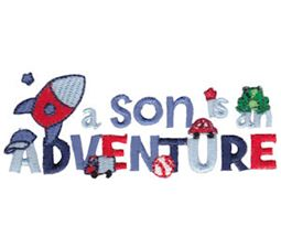 A Son Is An Adventure