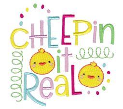 Cheepin It Real