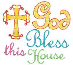 God Bless This House