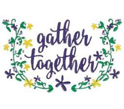 Gather Together
